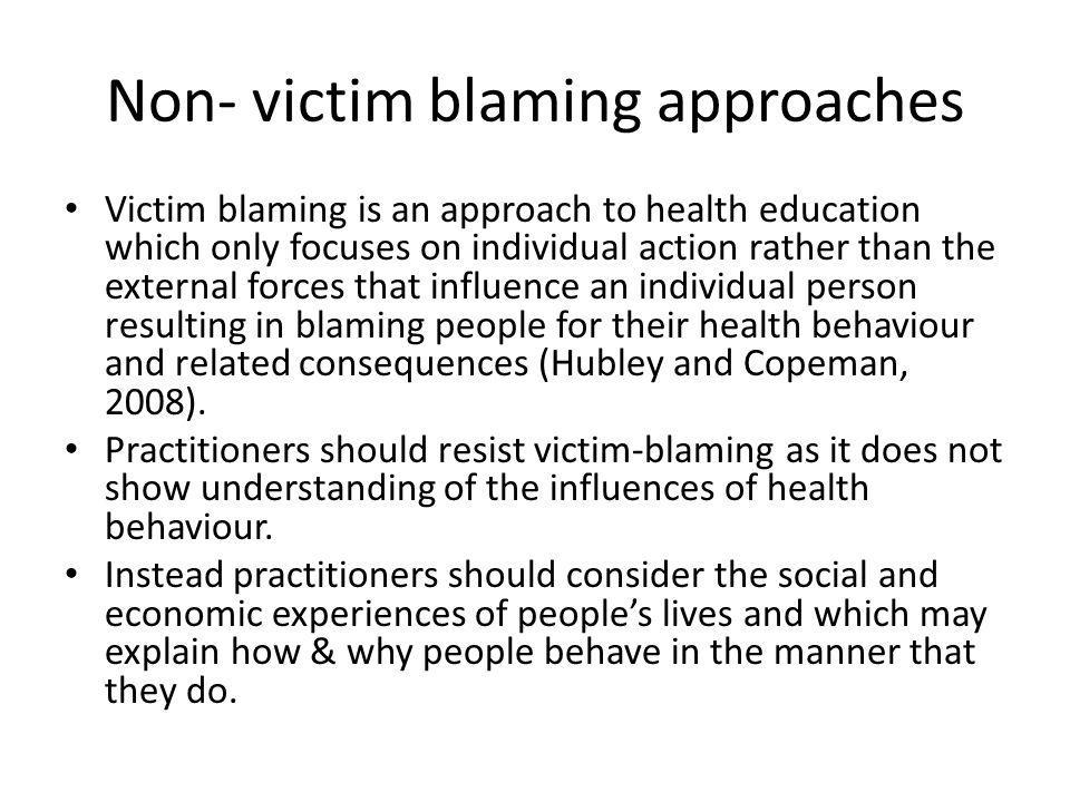 Non- victim blaming approaches