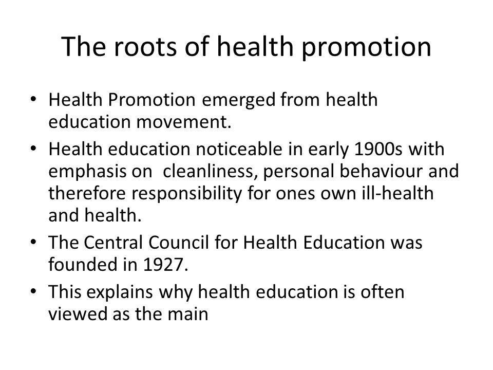 The roots of health promotion