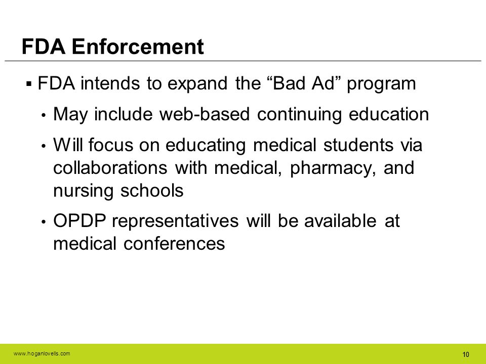FDA Enforcement FDA intends to expand the Bad Ad program