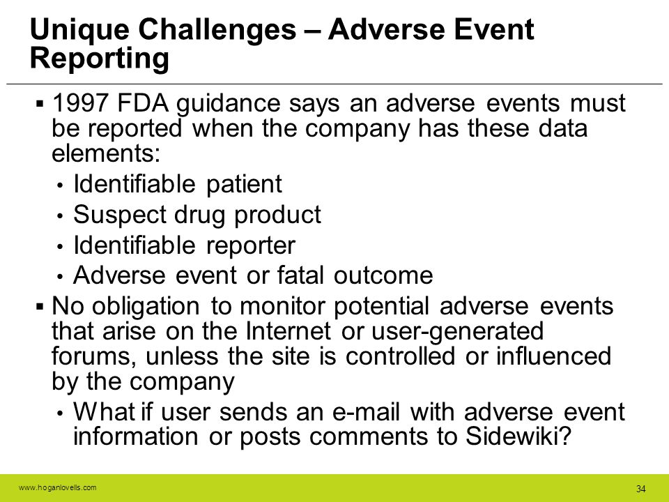 Unique Challenges – Adverse Event Reporting