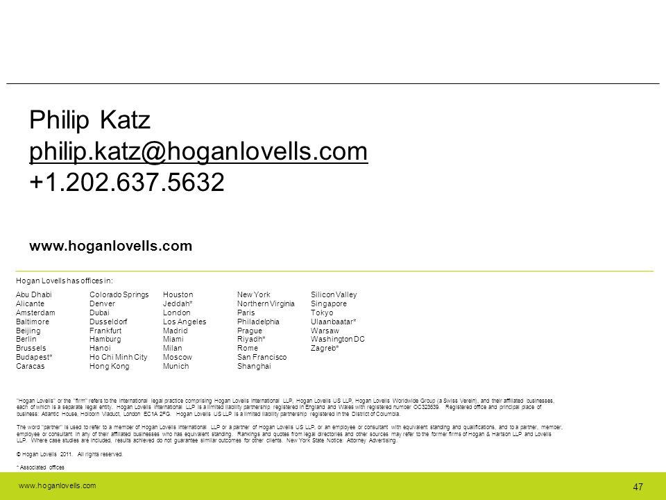 Philip Katz philip.katz@hoganlovells.com +1.202.637.5632