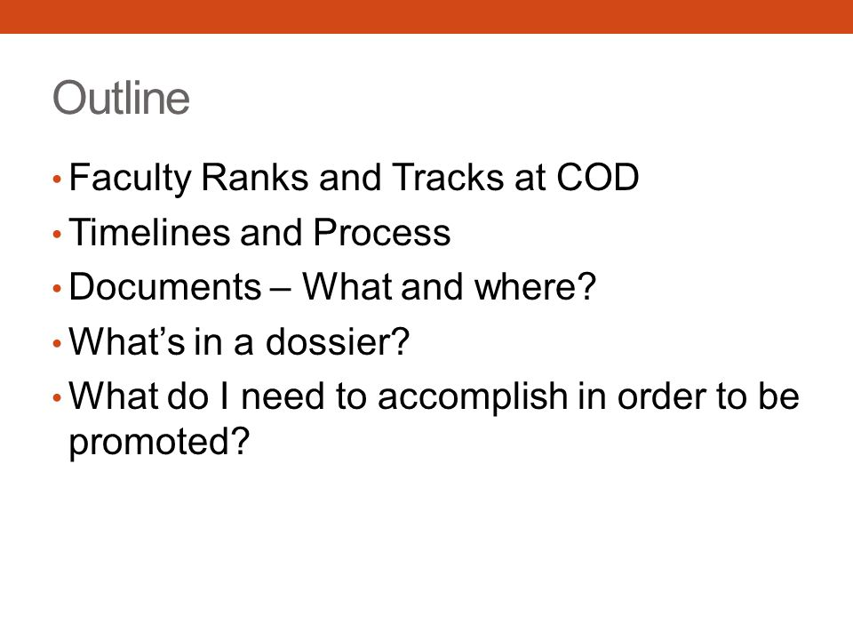 Outline Faculty Ranks and Tracks at COD Timelines and Process