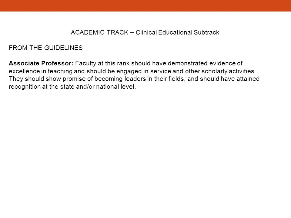 ACADEMIC TRACK – Clinical Educational Subtrack