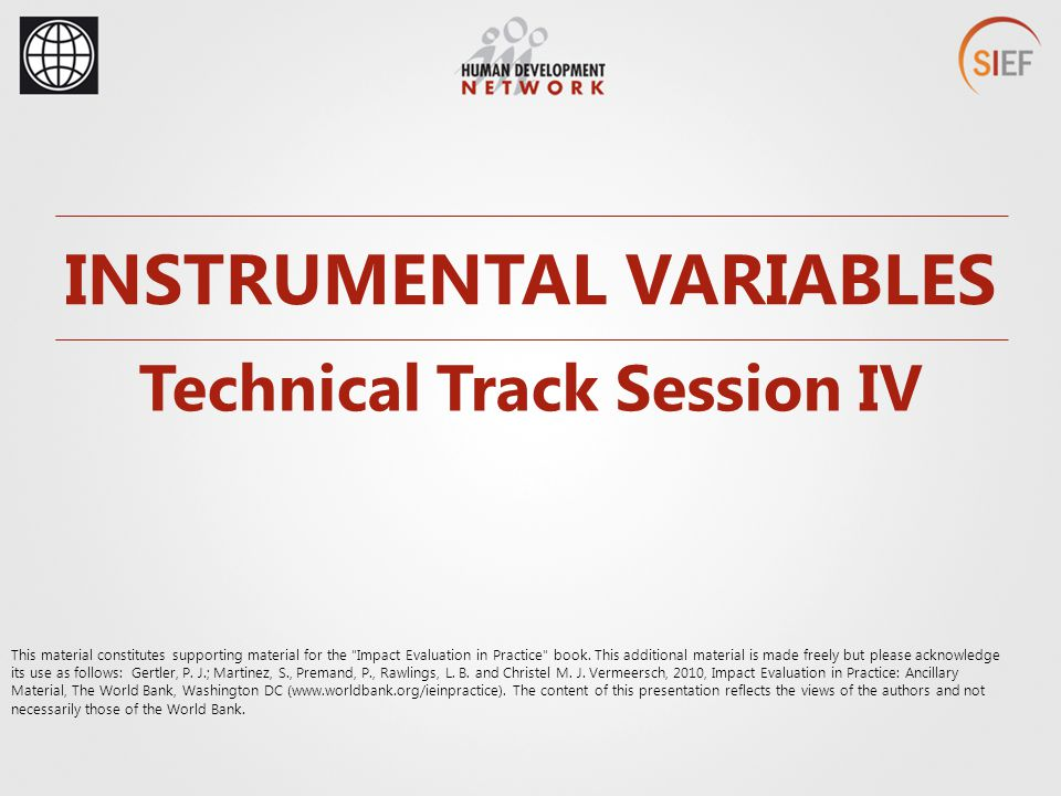 INSTRUMENTAL VARIABLES Technical Track Session IV