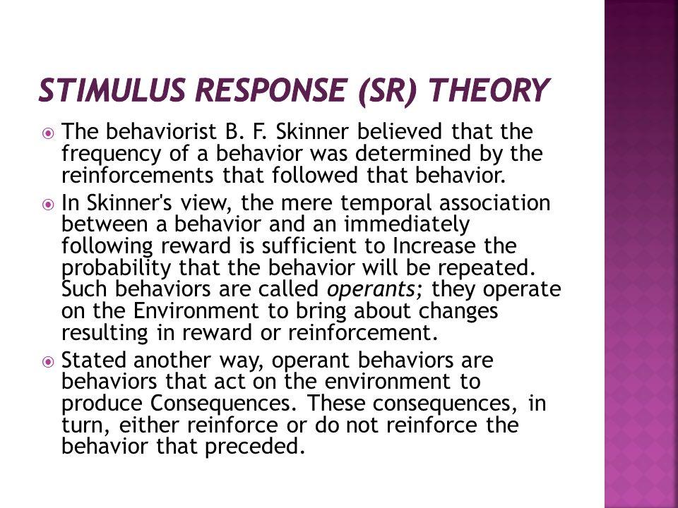Stimulus Response (SR) Theory