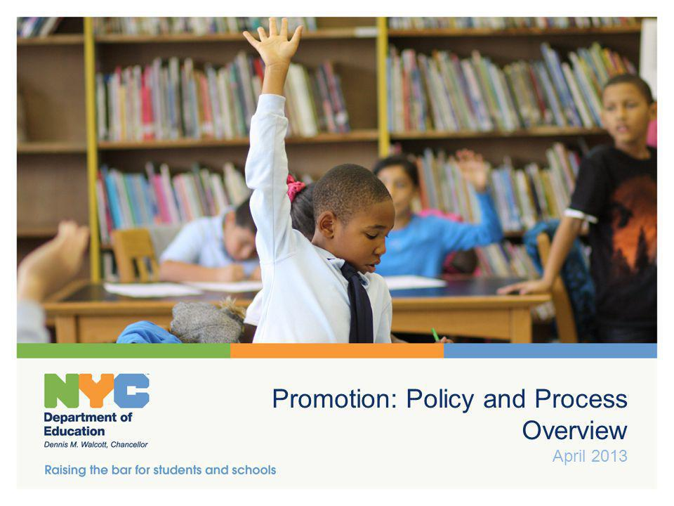 Agenda NYC DOE Promotion Policy Promotion Criteria Changes