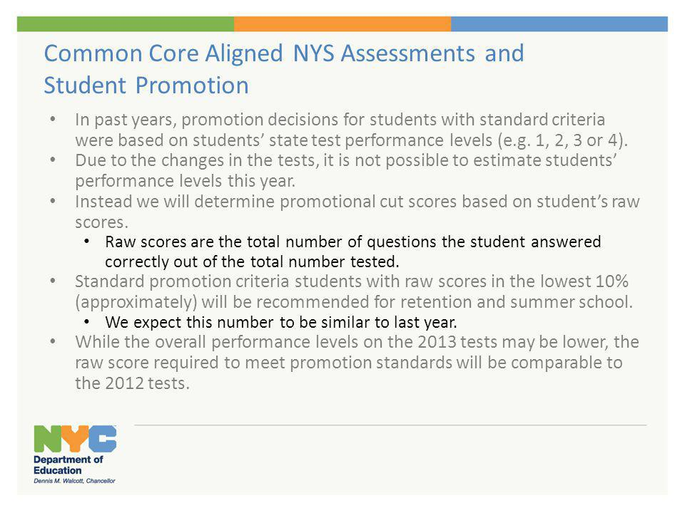 Common Core Aligned NYS Assessments and Student Promotion