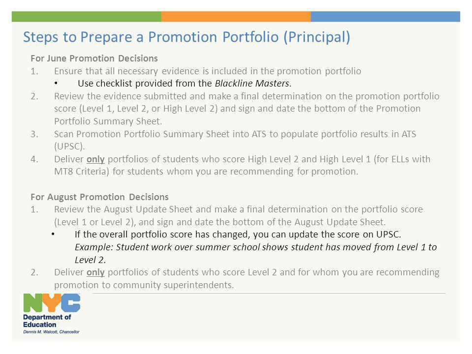 Promotion Portfolios Principals should only submit high quality, complete promotion portfolios for review.