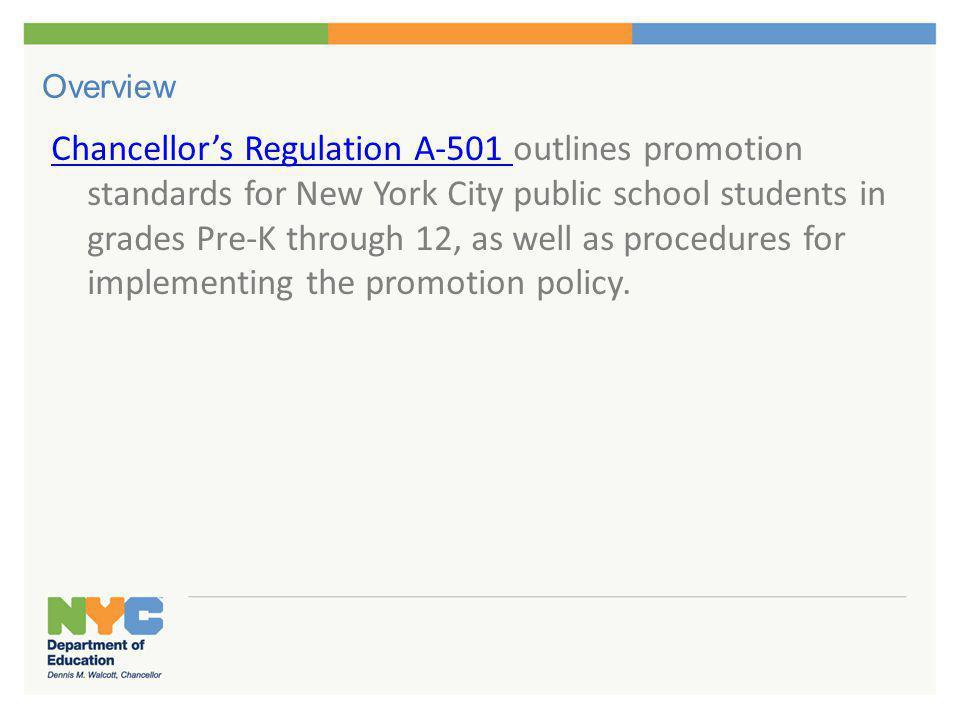 Promotion Policy: Grades Pre-Kindergarten–2