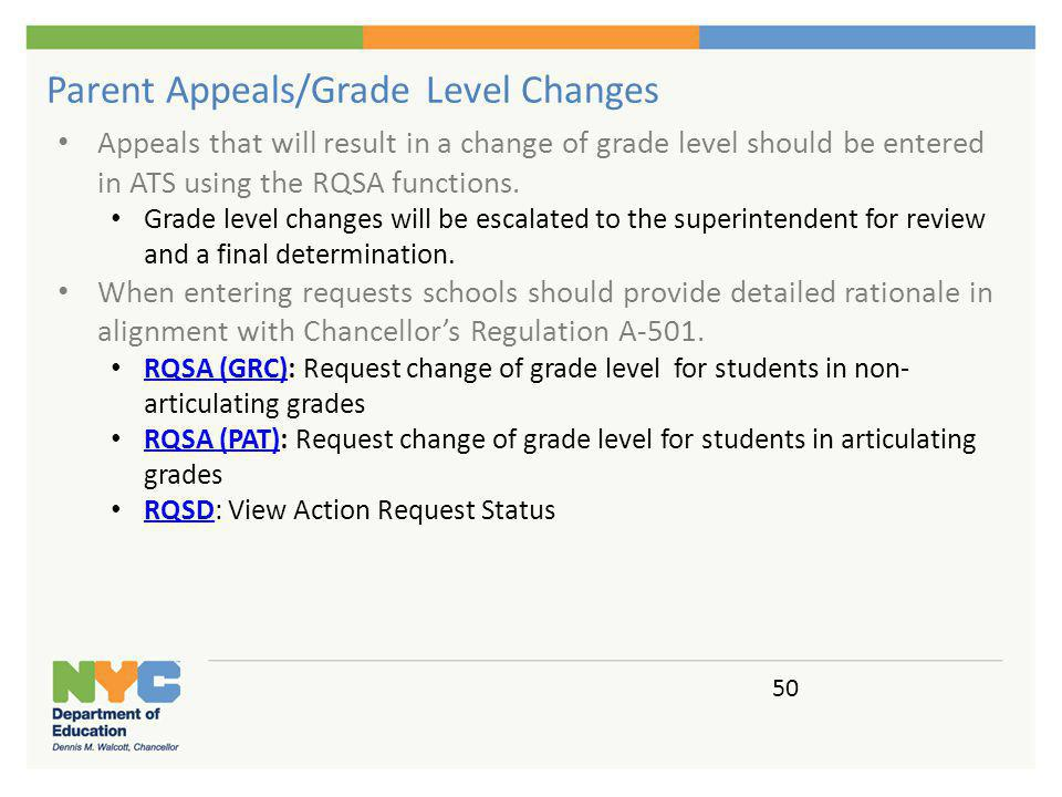 8 (GRC): Request change of grade level for students in non-articulating grades
