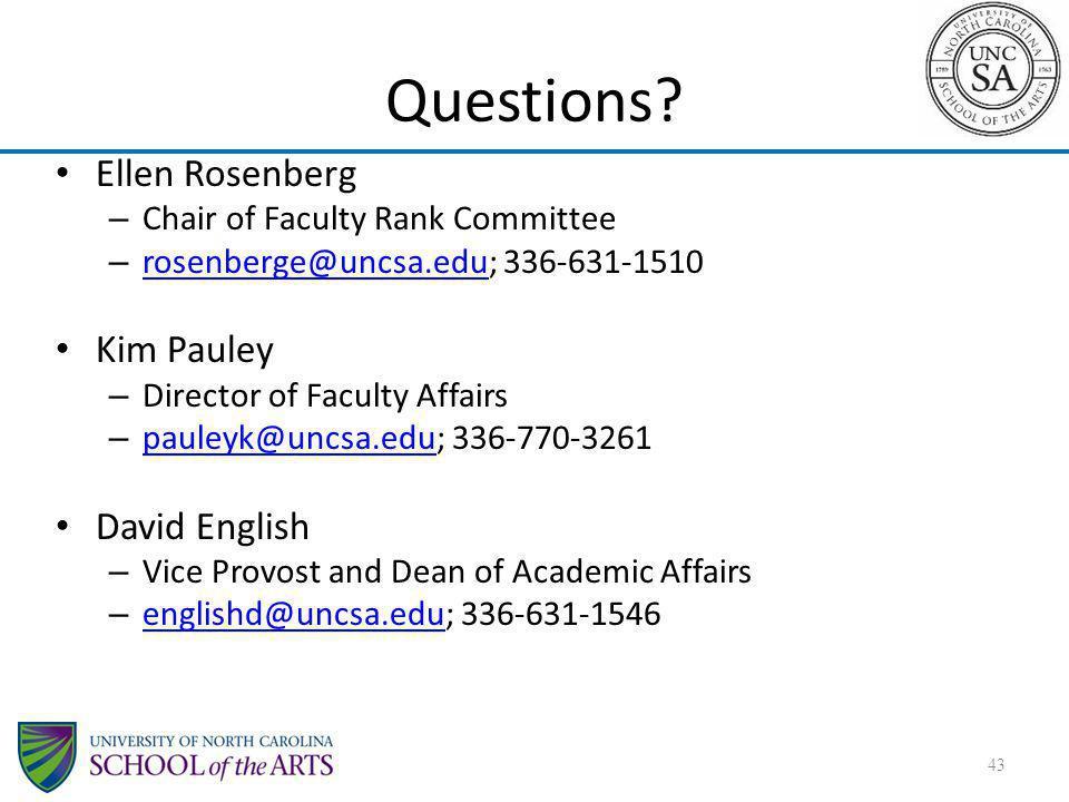 Questions Ellen Rosenberg Kim Pauley David English
