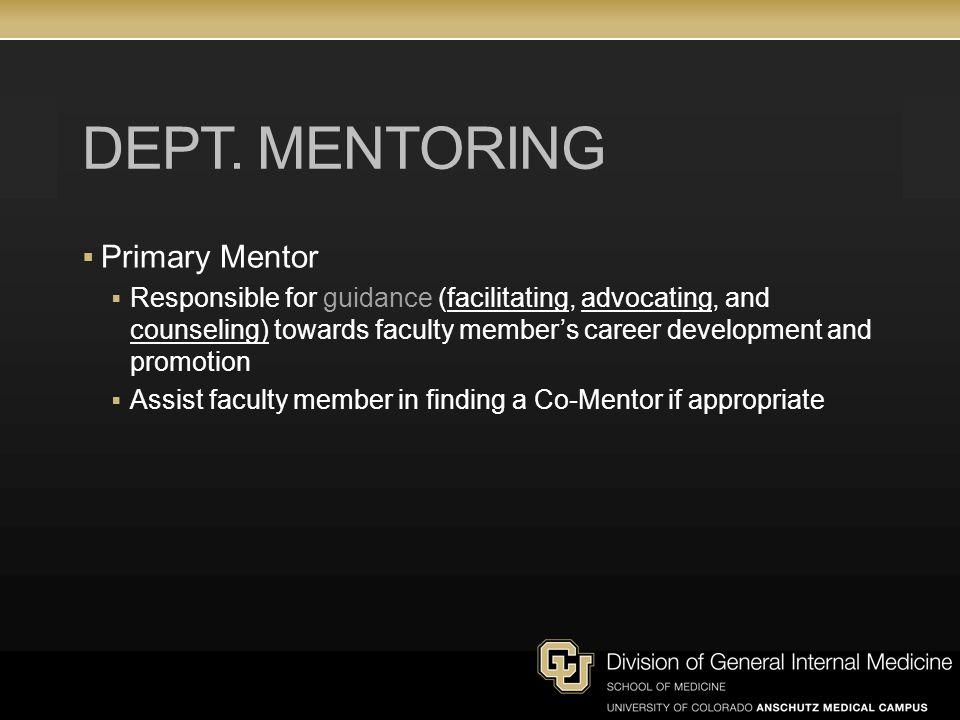 Dept. Mentoring Primary Mentor
