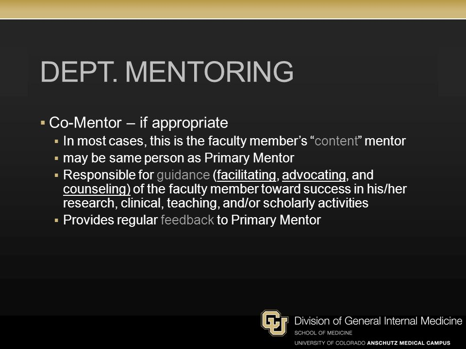 Dept. Mentoring Co-Mentor – if appropriate