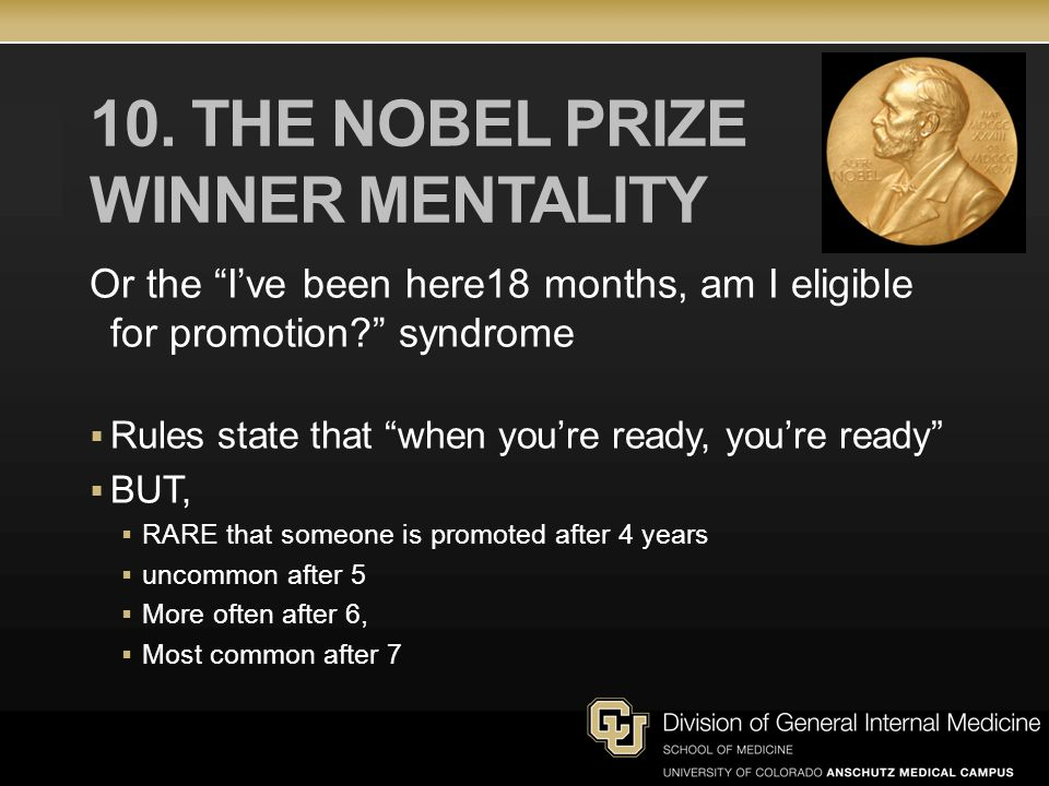 10. The Nobel Prize winner mentality