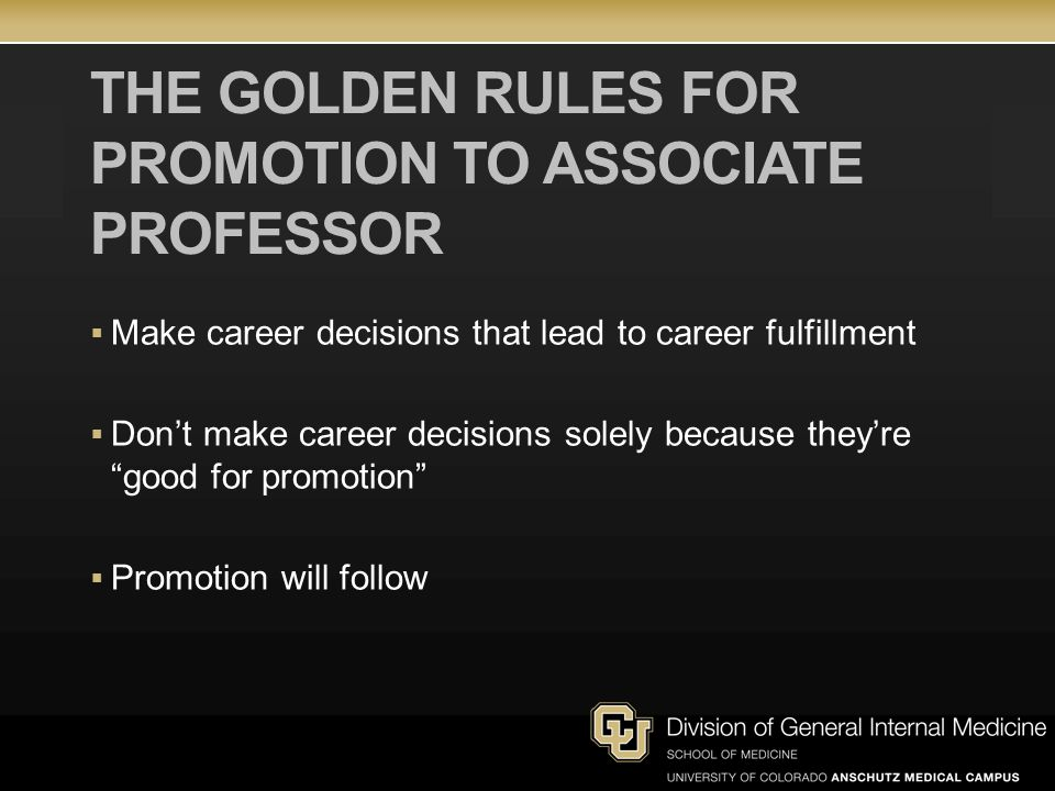 The Golden Rules for Promotion to Associate Professor