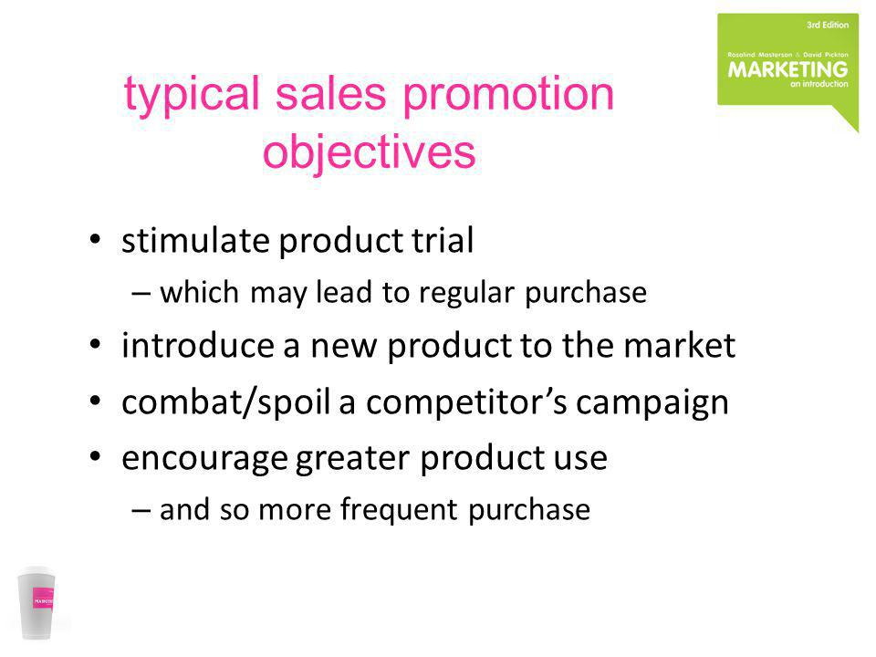 typical sales promotion objectives