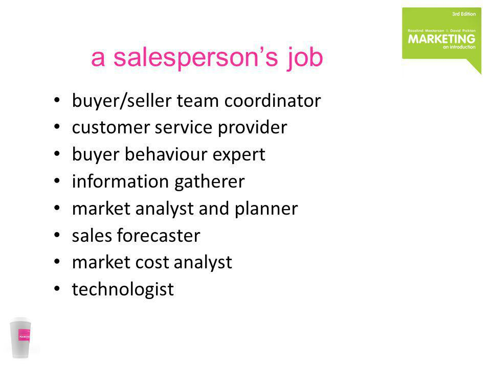 a salesperson's job buyer/seller team coordinator