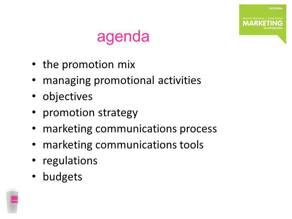 agenda the promotion mix managing promotional activities objectives