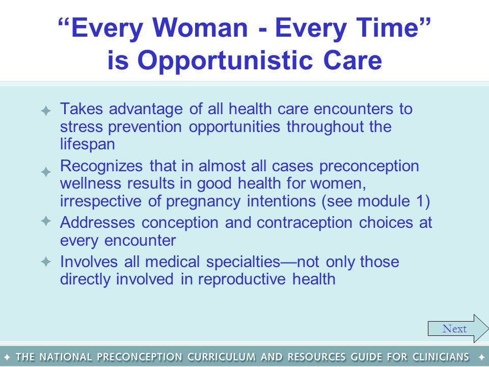 Every Woman - Every Time is Opportunistic Care