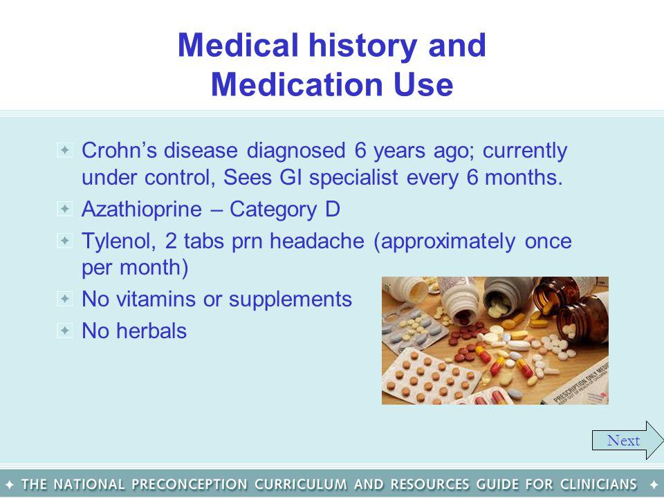 Medical history and Medication Use