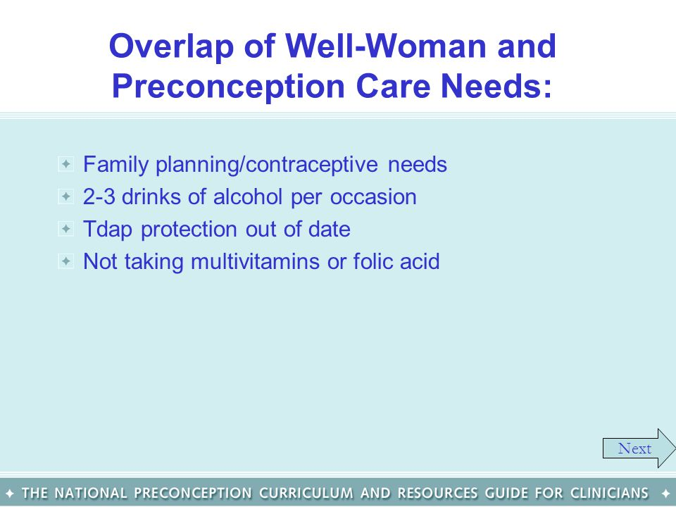 Overlap of Well-Woman and Preconception Care Needs: