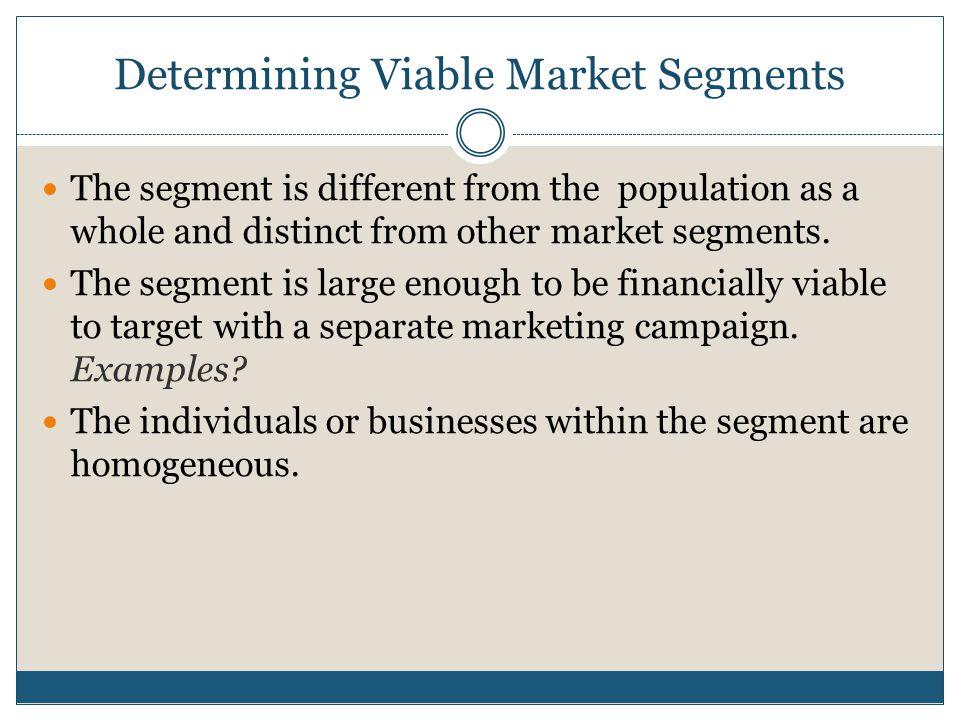 Determining Viable Market Segments