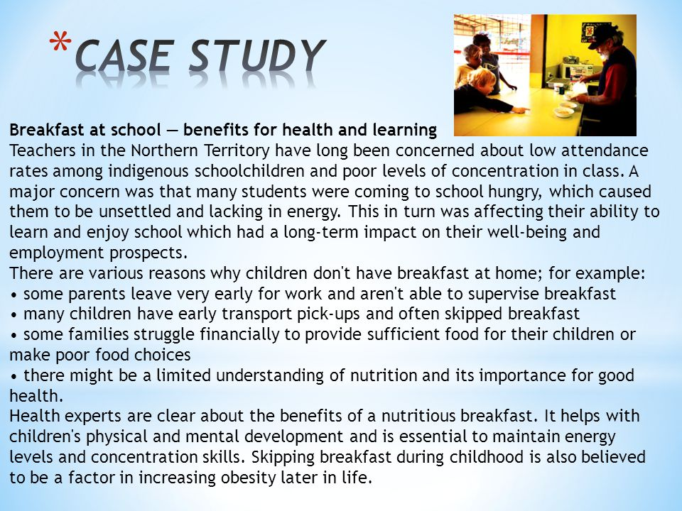 CASE STUDY Breakfast at school — benefits for health and learning