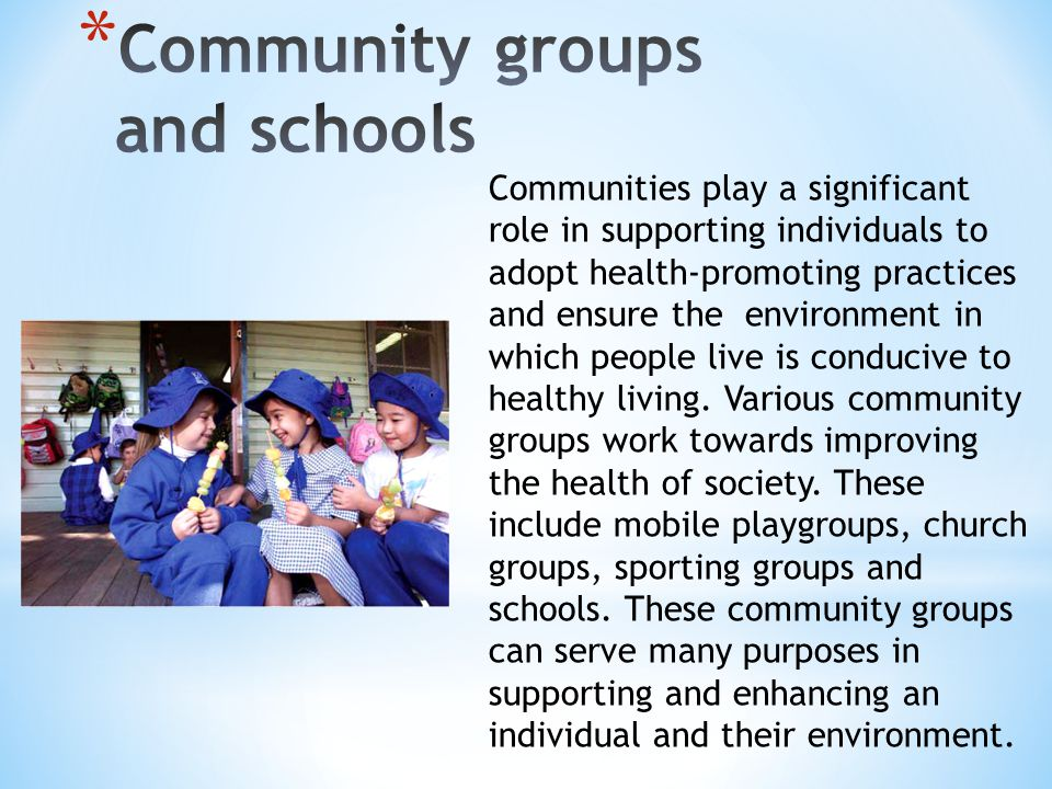 Community groups and schools