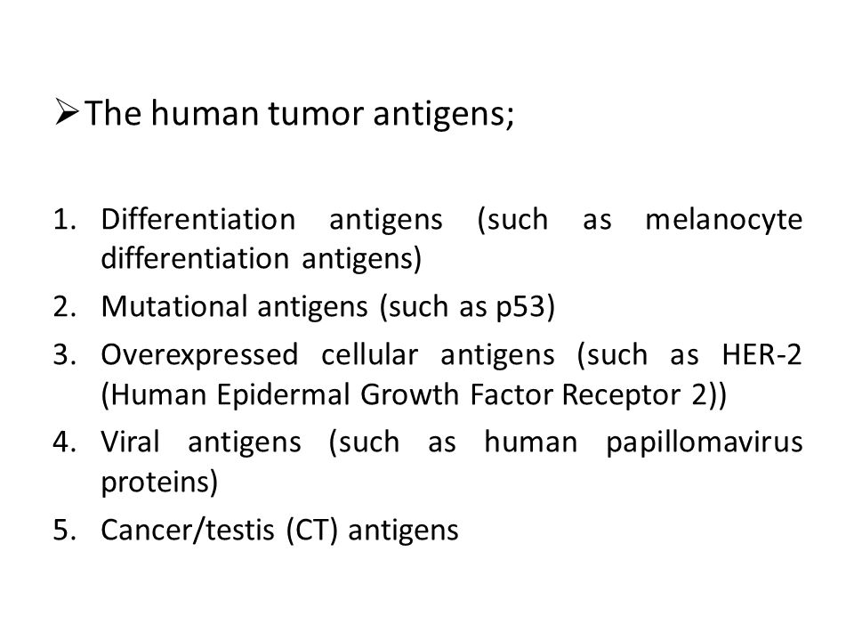 The human tumor antigens;