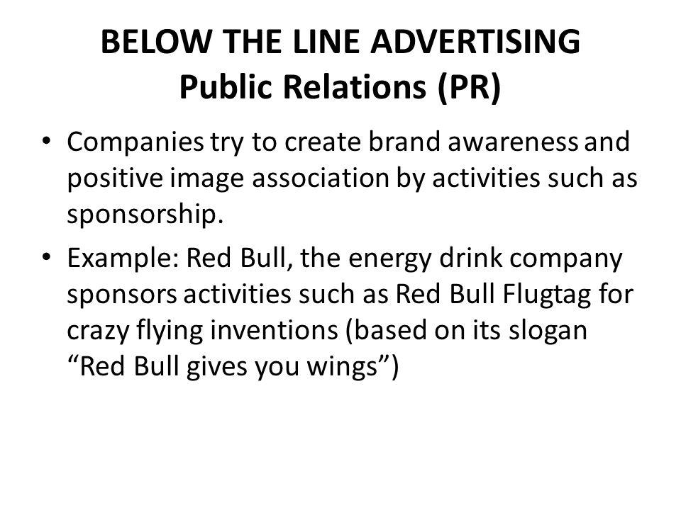 BELOW THE LINE ADVERTISING Public Relations (PR)