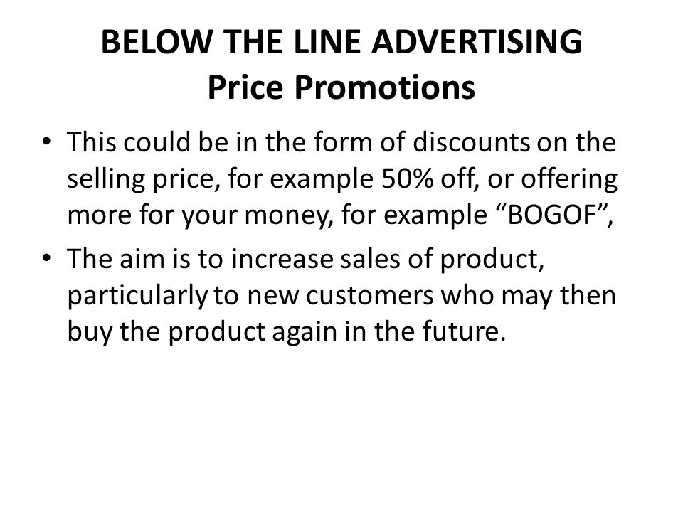 BELOW THE LINE ADVERTISING Price Promotions