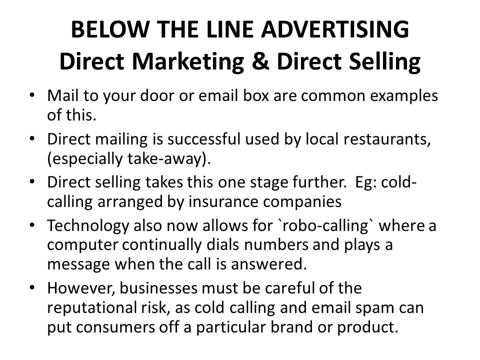 BELOW THE LINE ADVERTISING Direct Marketing & Direct Selling