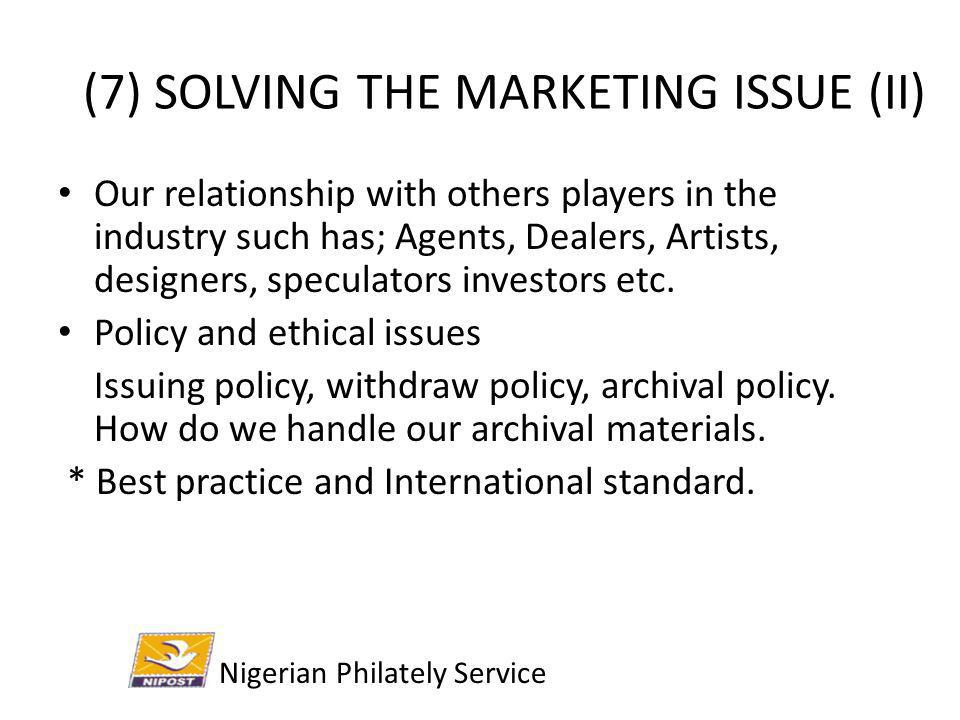 (7) SOLVING THE MARKETING ISSUE (II)