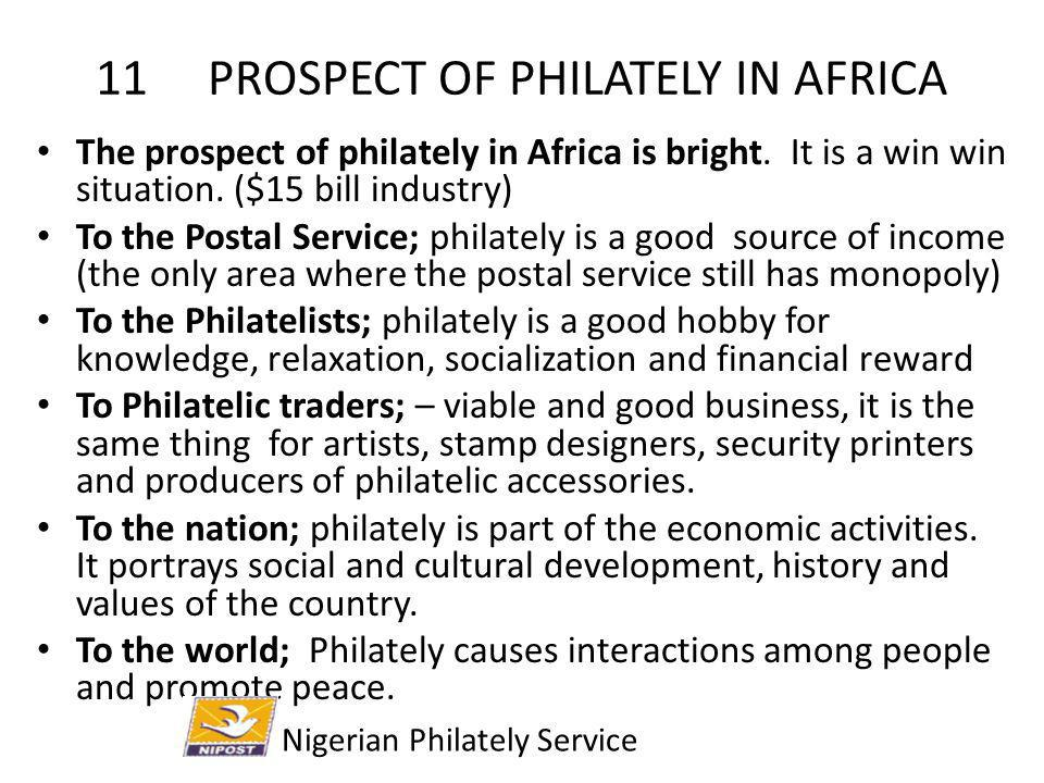11 PROSPECT OF PHILATELY IN AFRICA