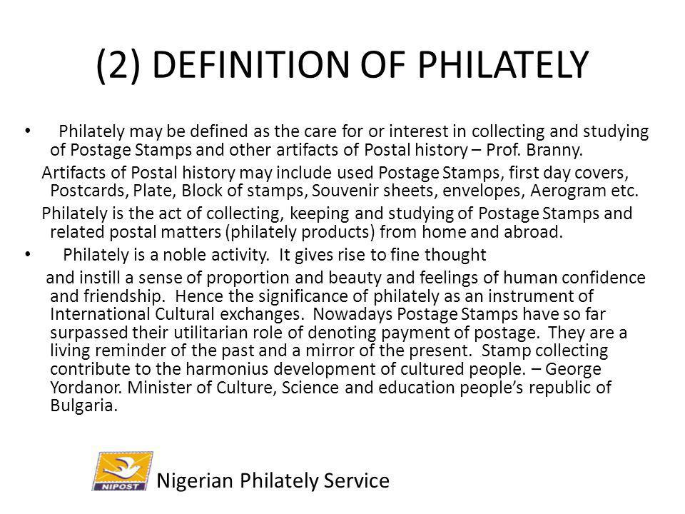 (2) DEFINITION OF PHILATELY