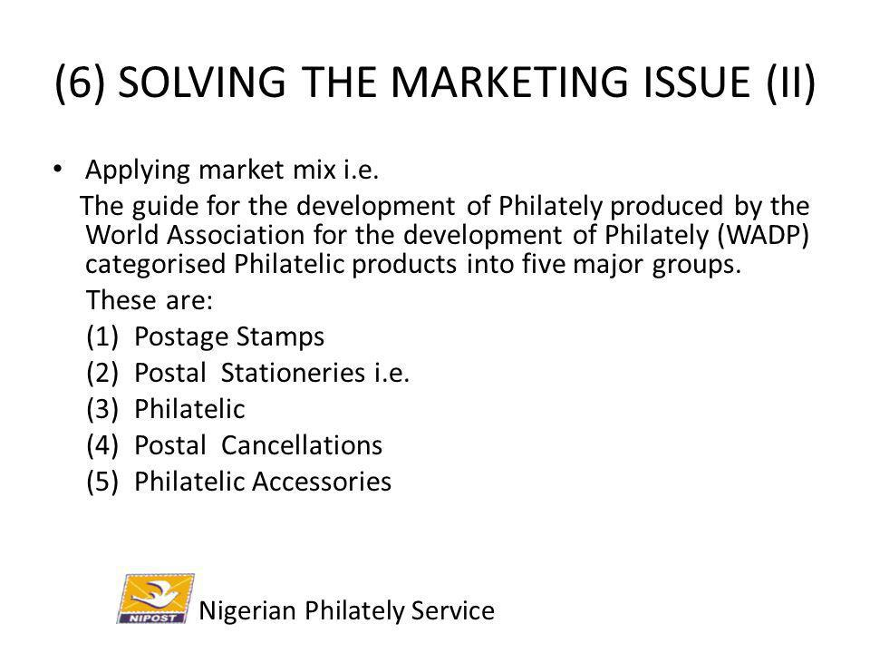 (6) SOLVING THE MARKETING ISSUE (II)