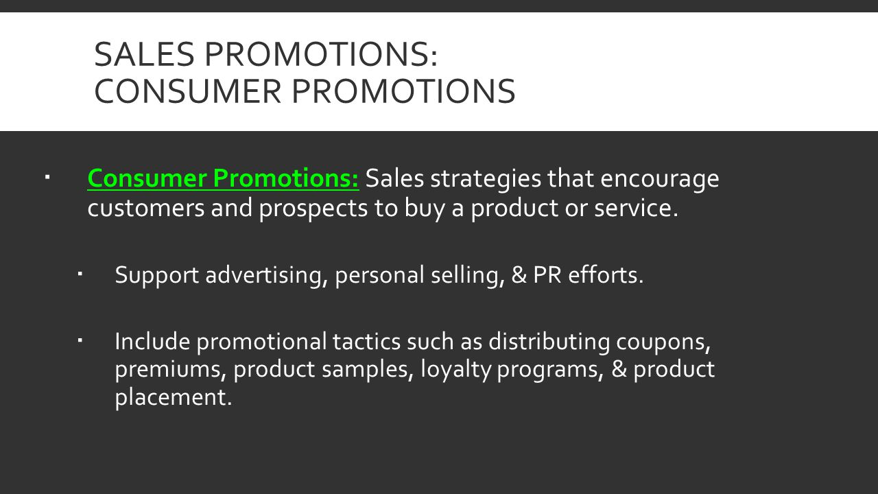 Sales Promotions: Consumer promotions