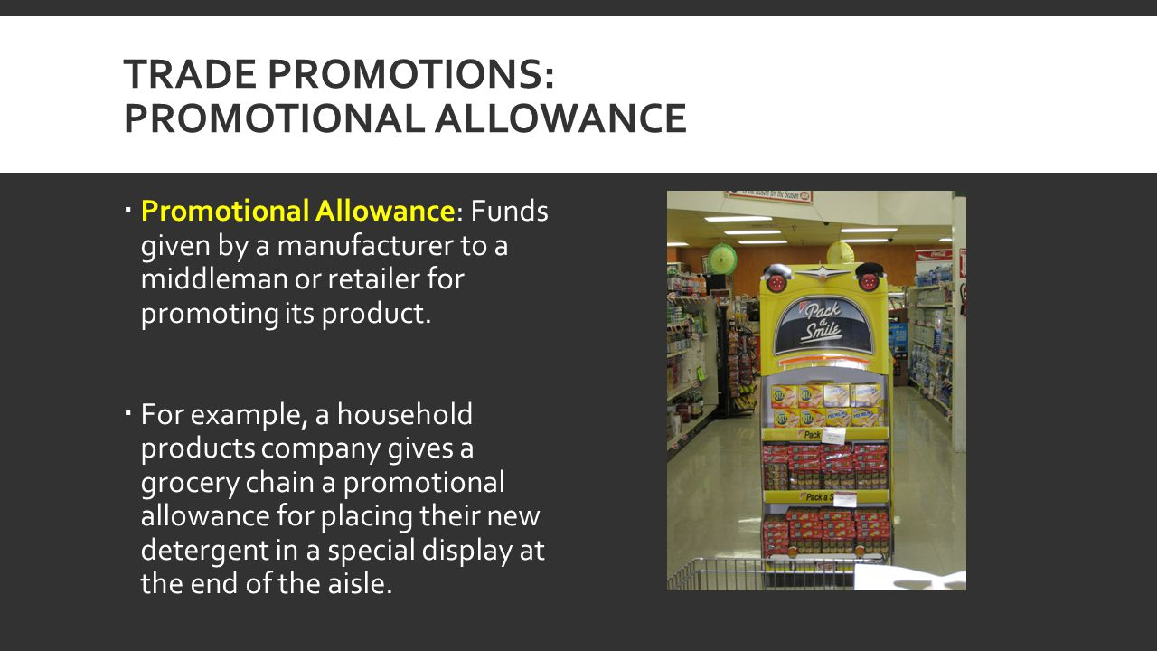 Trade Promotions: Promotional Allowance