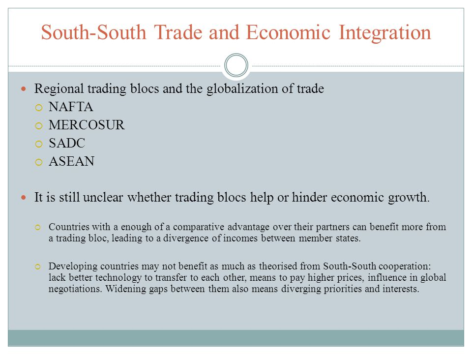 South-South Trade and Economic Integration