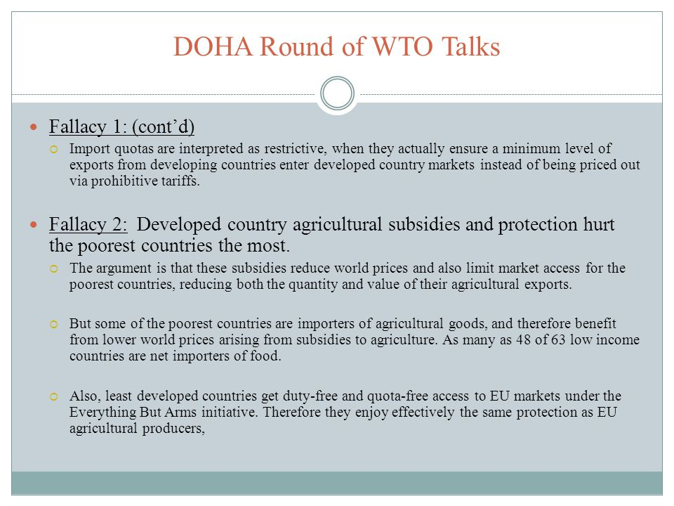 DOHA Round of WTO Talks Fallacy 1: (cont'd)