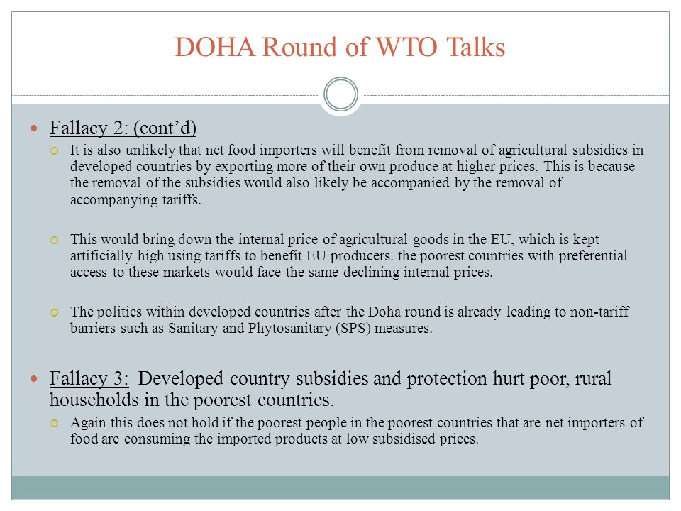 DOHA Round of WTO Talks Fallacy 2: (cont'd)