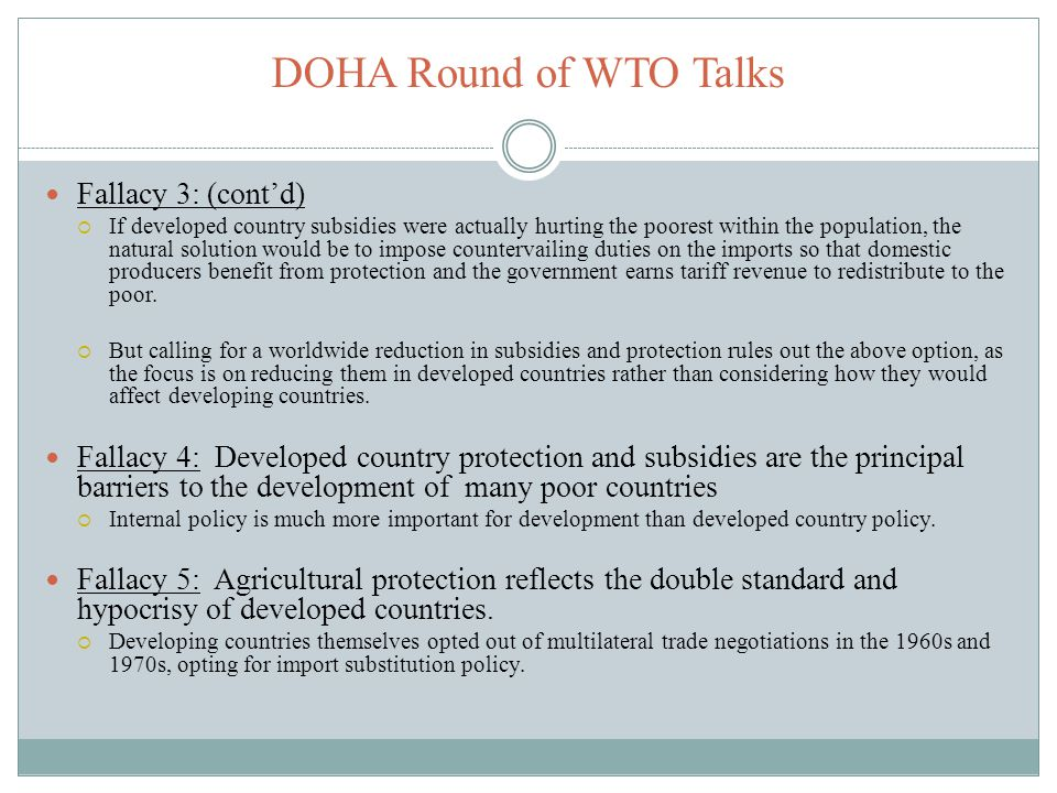 DOHA Round of WTO Talks Fallacy 3: (cont'd)