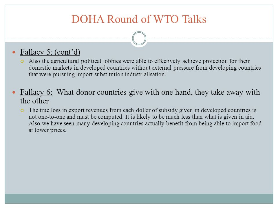 DOHA Round of WTO Talks Fallacy 5: (cont'd)