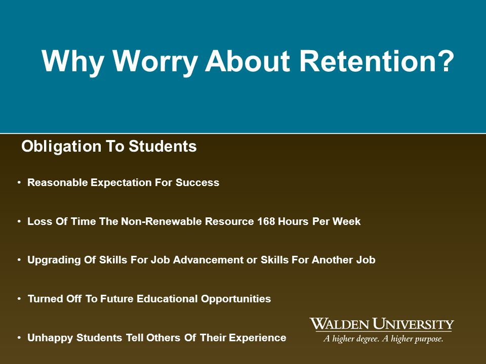 Why Worry About Retention
