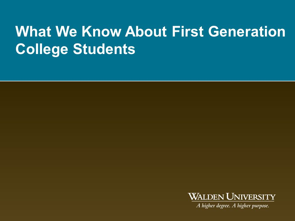 What We Know About First Generation