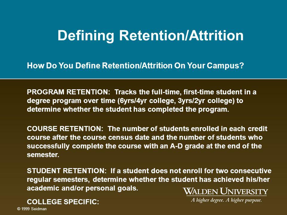 Defining Retention/Attrition