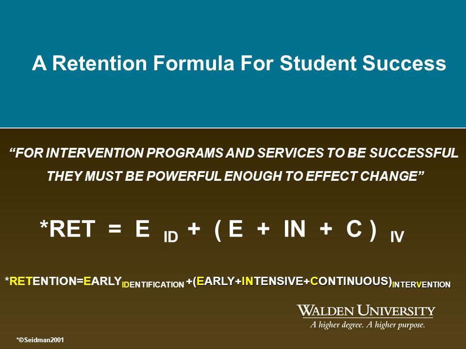 A Retention Formula For Student Success