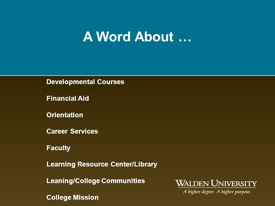 A Word About … Developmental Courses Financial Aid Orientation