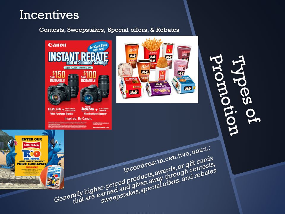 Contests, Sweepstakes, Special offers, & Rebates
