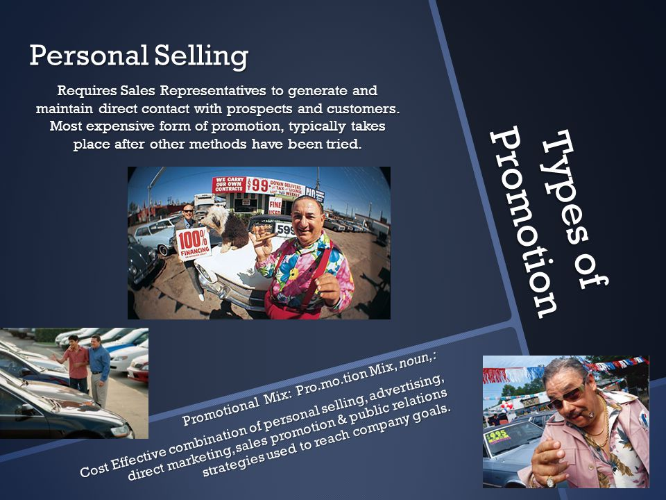 Types of Promotion Personal Selling